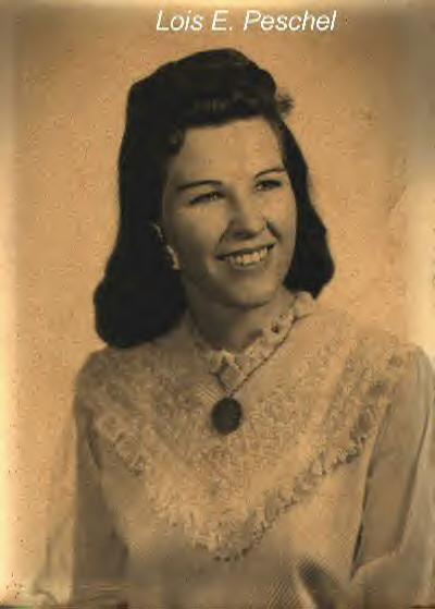 My Mother Lois Evelyn (Pillow) (Griffin) Peschel